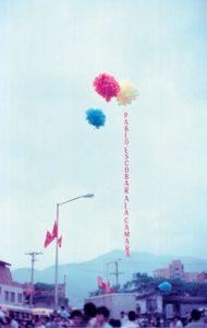 Os balões de Escobar durante as campanhas eleitorais.