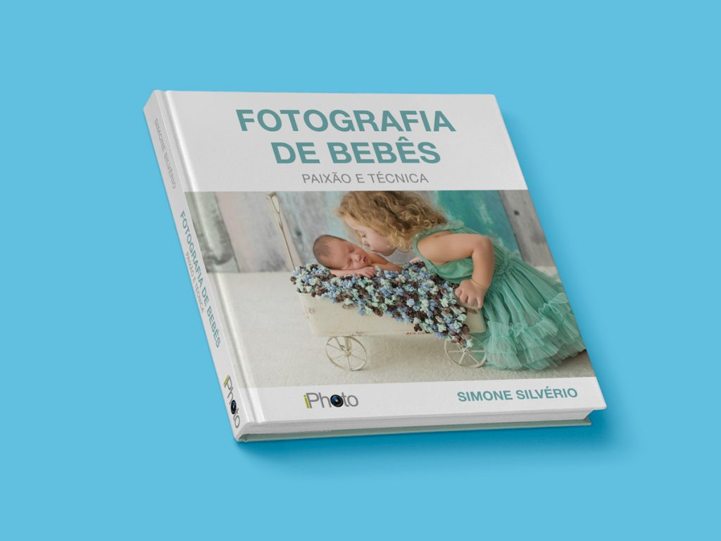 """O livro """"Fotografia de Bebês: paixão e técnica"""", de Simone Silvério"""